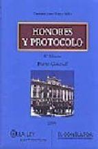 HONORES Y PROTOCOLO: PARTE GENERAL Y PARTE ESPECIAL (2 VOLS.)