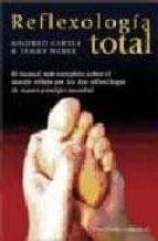 Reflexología total (SALUD Y VIDA NATURAL)