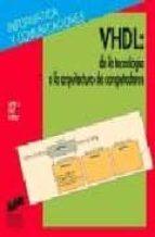 VHDL, DE LA TECNOLOGIA A LA ARQUITECTURA DE COMPUTADORES