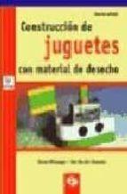 CONSTRUCCION DE JUGUETES CON MATERIAL DE DESECHO