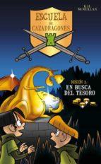 En busca del tesoro (Escuela de Cazadragones 3) (ESCUELA CAZADRAGONES)