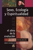 SEXO, ECOLOGÍA Y ESPIRITUALIDAD (E-BOOK) (EBOOK)