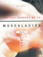TRATADO GENERAL DE LA MUSCULACION (2ª ED.)