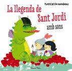 La Llegenda De Sant Jordi. Amb Sons (LA LLUNA DE PAPER)