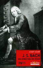 J. S. Bach: Una estructura del dolor (Musicalia Scherzo nº 1)