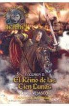 Manuscritos de neithel II - el reino de las cien lunas (Serie Epica)