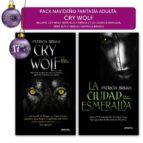 PACK FANTASÍA ADULTA: CRY WOLF Y CIUDAD ESMERALDA: 2 (Fantasia (versatil))
