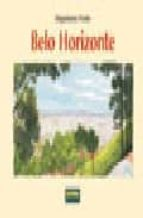 BELO HORIZONTE (MIGUELANXO PRADO)