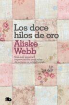 LOS DOCE HILOS DE ORO (BEST SELLER ZETA BOLSILLO)