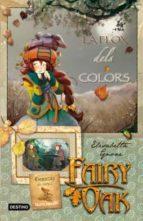 La Flox Dels Colors (FARY OAK. TETRALOGIA)