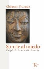 SONRÍE AL MIEDO (EBOOK)