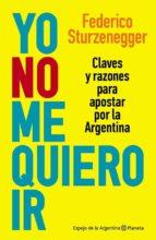 YO NO ME QUIERO IR (EBOOK)