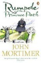Rumpole and the Primrose Path (Rumpole of the Bailey)
