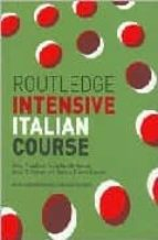 ROUTLEDGE INTENSIVE ITALIAN COURSE