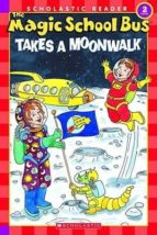 Takes a Moonwalk (Scholastic Readers)
