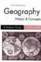 GEOGRAPHY HISTORY & CONCEPTS: A STUDENTS GUIDE (3RD ED)