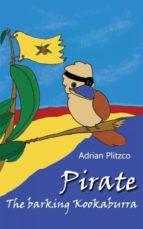 Pirate - The barking Kookaburra (English Edition)