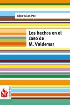 Los hechos en el caso de M. Valdemar: (low cost). Edición limitada (Ediciones Fénix)