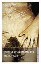 Diaries of Adam and Eve (Oneworld Classics)