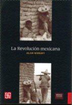La Revolución Mexicana. Del Porfiriato al nuevo régimen constitucional (Historia / History)