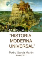 MANUAL DE HISTORIA MODERNA UNIVERSAL (EBOOK)