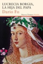 Lucrecia Borgia, la hija del Papa (Nuevos Tiempos)