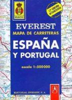 MAPA EVEREST DE CARRETERAS ESPAÑA Y PORTUGAL 2006 (1:1500000) (19 ª ED.)