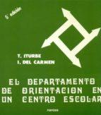 EL DEPARTAMENTO DE ORIENTACION EN UN CENTRO ESCOLAR (5ª ED.)
