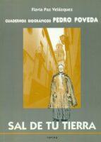 Sal de tu tierra (Cuadernos Biográficos)