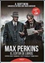 Max Perkins. El Editor De Libros (Biografías y Testimonios)
