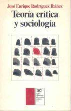 TEORIA CRITICA Y SOCIOLOGIA