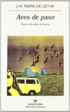 AVES DE PASO (PREMIO HERRALDE 1993)