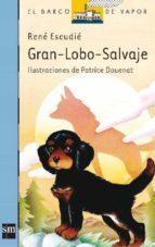 GRAN LOBO SALVAJE (7ª ED.)