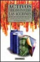 ACTIVOS Y MERCADOS FINANCIEROS: LAS ACCIONES