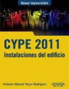 CYPE 2011: INSTALACIONES DEL EDIFICIO Y CUMPLIMIENTO DEL CTE