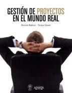 GESTIÓN DE PROYECTOS EN EL MUNDO REAL (EBOOK)