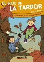 El Bloc De La Tardor (Llibres Infantils I Juvenils - Diversos)