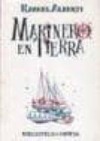 MARINERO DE TIERRA (3ª ED.)