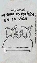 NO TODO ES POLITICA EN LA VIDA