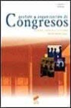 GESTION Y ORGANIZACION DE CONGRESOS