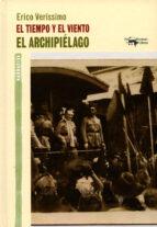 EL TIEMPO Y EL VIENTO - EL ARCHIPIÉLAGO (III PARTE)