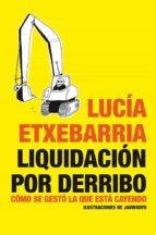 Liquidación Por Derribo (Bronce)