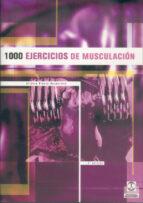 MIL EJERCICIOS DE MUSCULACION