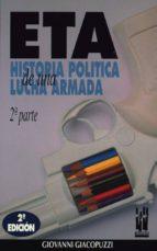 ETA, HISTORIA POLITICA DE UNA LUCHA ARMADA 2