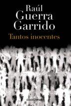 Tantos inocentes (Alianza Novela (An))