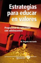 Estrategias para educar en valores