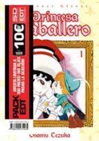 Pack E.D.T.: La Princesa Caballero (Shojo Manga - Princesa Cab)
