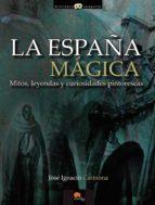 LA ESPAÑA MAGICA