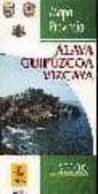 ALAVA-GUIPUZCOA-VIZCAYA: MAPA PROVINCIAL (1:200000) (3ª ED.)
