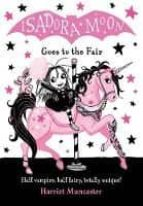 isadora moon goes to the fair harriet muncaster 9780192767103